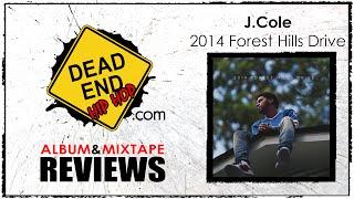 J. Cole - 2014 Forest Hills Drive Album Review | DEHH