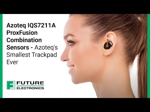 Azoteq IQS7211A ProxFusion Combination Sensors