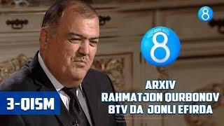 """Rahmatjon Qurbonov 8tv da """"jonli efir""""da (3-qism)"""