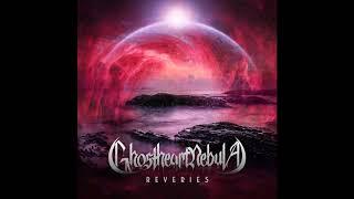 Ghostheart Nebula - A.R.T.E. (Always Remember Those Eyes)