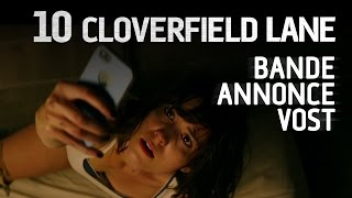 10 cloverfield lane :  bande-annonce VOST