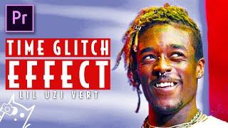 LIL UZI VERT - TIME GLITCH Effect (Adobe Premiere Pro)