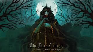 3 Hours of Dark Fantasy Music - The Dark Trilogy