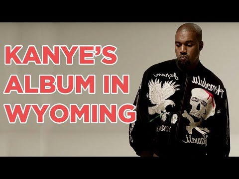 Why is Kanye West Recording His New Album in Wyoming?
