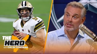 Brees wasn't great in Saints vs Raiders, Cam is better for Pats than Brady? — Colin | NFL | THE HERD