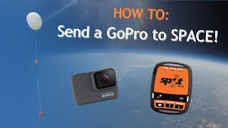 HOW TO: Send a GoPro to Space!