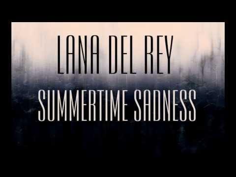 Baixar Lana Del Rey - Summertime Sadness legendado letra
