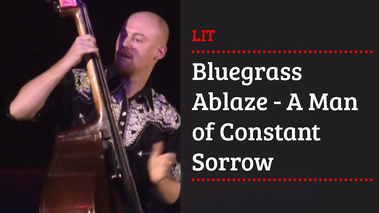 Youtube Man Of Constant Sorrow : bluegrass ablaze a man of constant sorrow youtube ~ Hamham.info Haus und Dekorationen