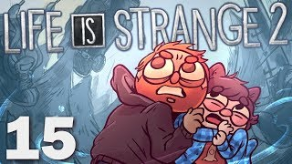 The Wrong Choice | Life is Strange 2 Episode 3 | w/ Dodger [Part 15]