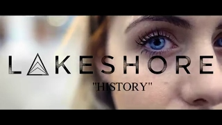 Lakeshore - History (Official Music Video)