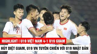 Hủy diệt Guam, U19 Việt Nam gửi lời tuyên chiến đến U19 Nhật Bản | Khán Đài Online