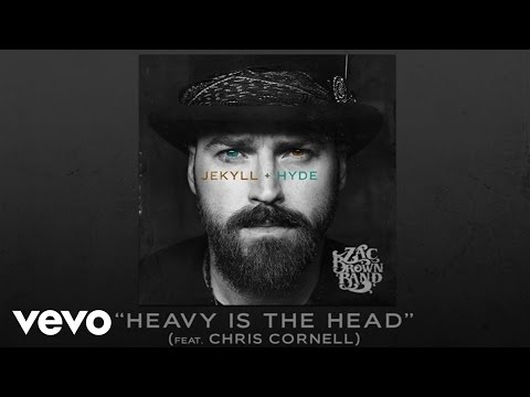 Zac Brown Band - Heavy Is The Head ft. Chris Cornell (Official Audio)