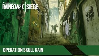Tom Clancy's Rainbow Six Siege - Operation Skull Rain Trailer