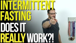Intermittent Fasting - Does it really work?!