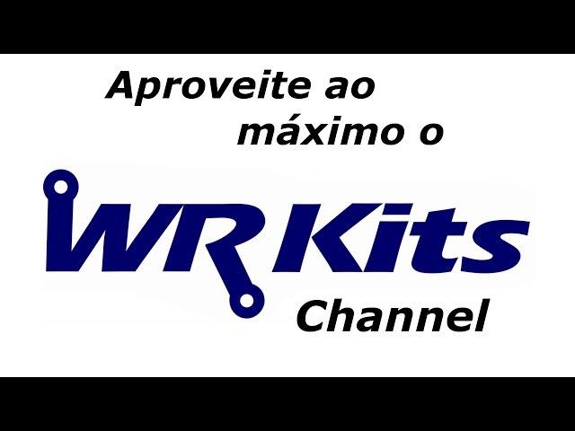 APROVEITE AINDA MAIS O CONTEÚDO DO WR KITS CHANNEL!
