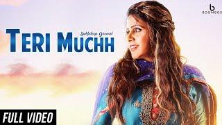 Teri Muchh – Sukhdeep Grewal