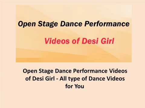 Open Stage Dance Performance Videos of Desi Girl - All type of Dance Videos for You