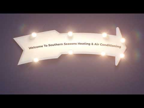 HVAC Service : Southern Seasons Heating & Air Conditioning