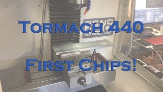 Tormach 440 - First Chips