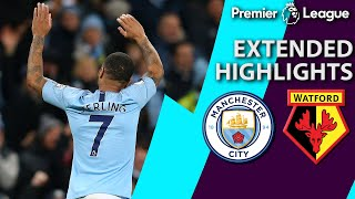 Manchester City v. Watford | PREMIER LEAGUE EXTENDED HIGHLIGHTS | 3/9/19 | NBC Sports