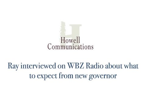 Ray interviewed on WBZ Radio about what to expect from new governor