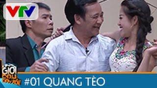 ƠN GIỜI CẬU ĐÂY RỒI 2015 | TẬP 1 | QUANG TÈO & CÔNG LÝ