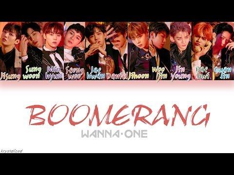 Wanna One (워너원) - BOOMERANG (부메랑) [HAN ROM ENG Color Coded Lyrics]