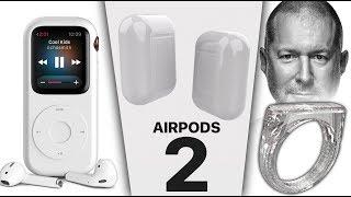 AirPods 2 Leak, ExplodeGate? Offline Siri, iPod Watch & More News!
