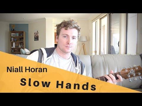 Slow Hands - Niall Horan