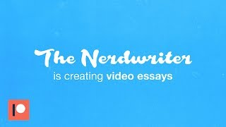 The Nerdwriter Is Creating Video Essays