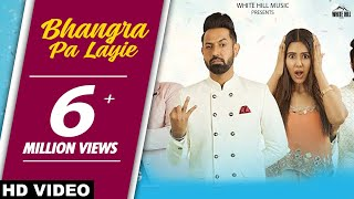 Bhangra Pa Laiye – Gippy Grewal – Carry On Jatta 2
