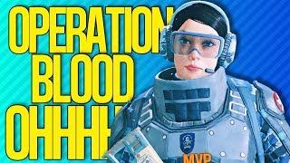 OPERATION BLOOD OHHH MY GOODNESS THE MINES | Rainbow Six Siege