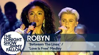 Robyn: Between the Lines/Love Is Free
