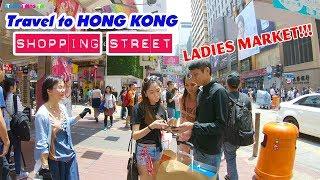 DU LỊCH HỒNG KONG ▶ Trải nghiệm Chợ Quý Bà và Thiên đường mua sắm Châu Á