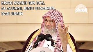 Masya Allah Kisah Syaikh Bin Baz, Ibnu Utsamin, Al Albani, Dan Jibrin || Kajian Al-Amiry