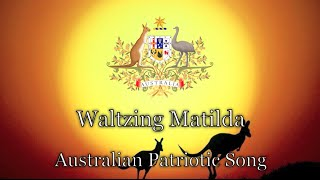 Australian Patriotic Song: Waltzing Matilda