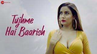 Tujhme Hai Baarish – Sanjeev Yadav – Antara Bhattacharya