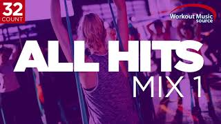 Workout Music Source // ALL HITS Mix 1 // 32 Count (130-135 BPM)
