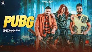 PUBG – Afsana khan – Remmy Ft Veet Baljit Video HD