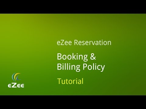 Booking & Billing Policy in eZee Reservation, online Hotel Booking Engine