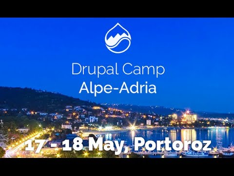 Drupal Camp Alpe-Adria 2014 Introduction - Grand Hotel Metropol, Portorož, Slovenia