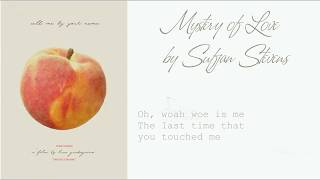 Sufjan Stevens – Mystery of Love (OST Call Me By Your Name) | Lyric Video