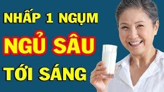 Uống 1 Cốc Nước Này Trước Khi Ngủ RẤT TỐT Cho Sức Khỏe, Nhấp 1 Ngụm Ngủ Sâu Ngủ Ngon Đến Sáng