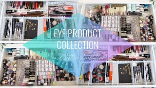 Eye Product Collection & Declutter 2020