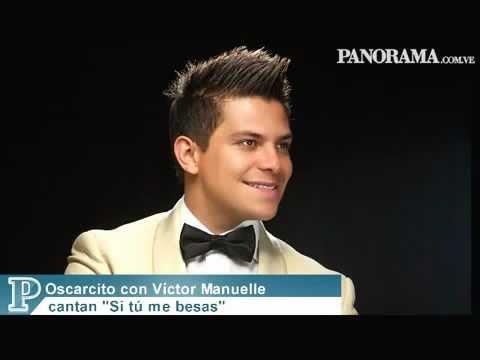 Si tú me besas - Victor Manuelle y Oscarcito