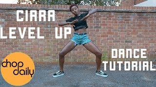 """Ciara """"Level Up"""" (Dance Tutorial) 
