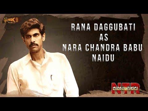 Rana Daggubati As Nara Chandrababu Naidu In NTRMahanayakudu