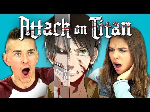 Teens React to Attack on Titan,