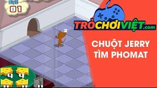 Game Chuột Jerry tìm Phomat - Video hướng dẫn cách chơi game