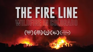 The Fire Line: Wildfire in Colorado